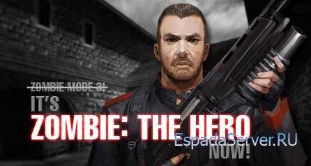 [CS MOD] Zombie: The Hero